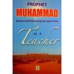 Prophet Muhammad as a Teacher
